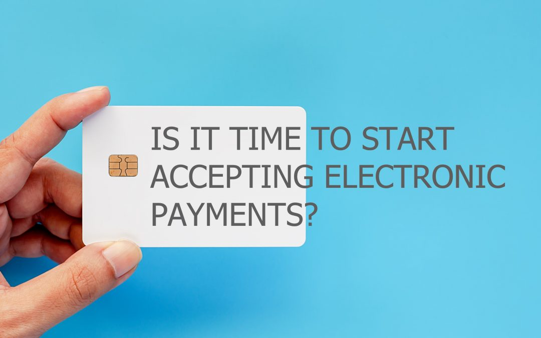 Charge It: Why Your Firm Should be Accepting Electronic Payments